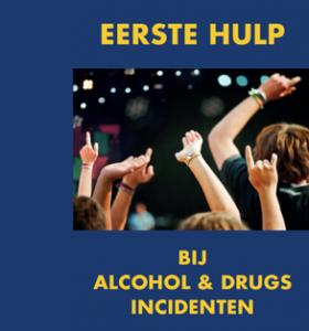 Eerste Hulp bij Alcohol & Drugs incidenten